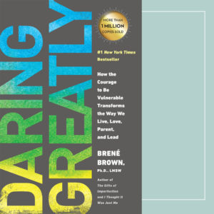 Book Review: Brene Brown's Daring Greatly.