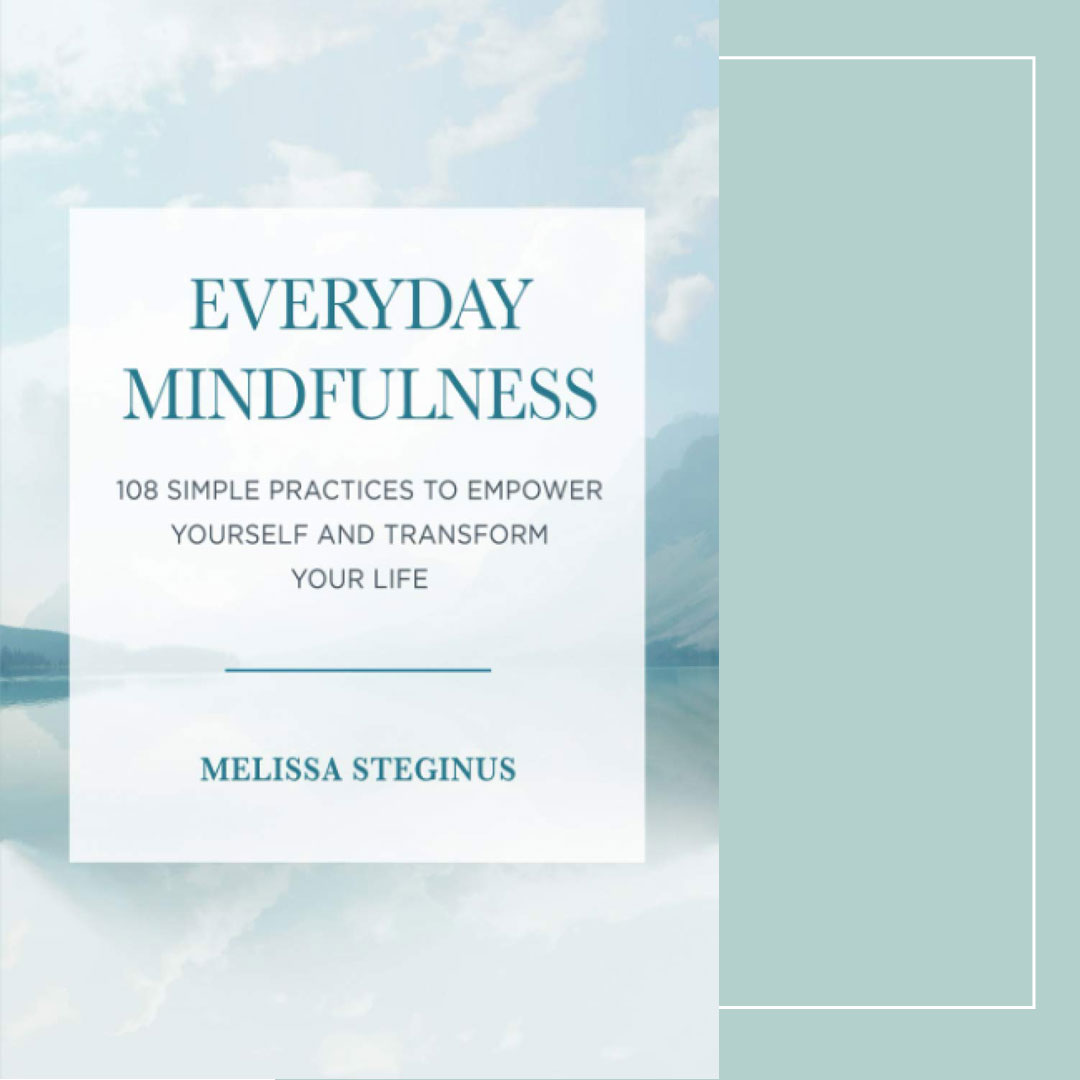 Book review: Everyday Mindfulness by Melissa Steginus